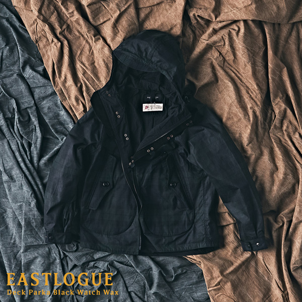 [ New Arrivals ] Eastlogue deck parka black watch wax jacket